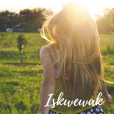 iskwêwak: empowering our young women